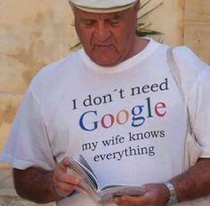 No necesito a Google, mi mujer lo sabe todo