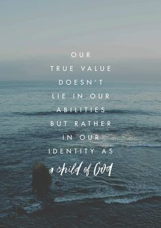 """""""No amount of recognition, influence or fame could ever be a substitute for having your identity rooted in the Lord. He fills us with confidence that can only come from knowing where our true value lies."""" // Matt Stinton"""