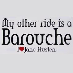 Jane Austen: My Other Ride's a Barouche