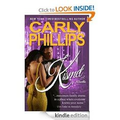 Kismet by Carly Phillips.  Cover image from amazon.com.  Click the cover image to check out or request the romance kindle.