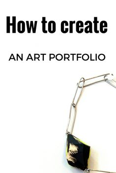 A checklist to creating an art portfolio to apply to college