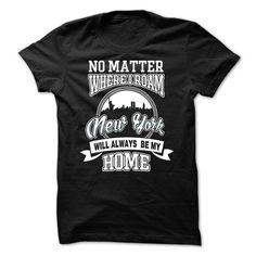 NO MATTER WHERE I ROAM NEWYORK WILL ALWAYS BE MY HOME T-Shirts, Hoodies. BUY IT NOW ==► https://www.sunfrog.com/LifeStyle/NO-MATTER-WHERE-I-ROAM--NEWYORK-WILL-ALWAYS-BE-MY-HOME.html?id=41382