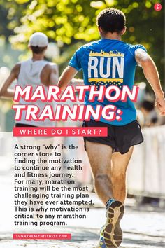 "A strong ""why"" is the corner stone to finding the motivation and continue any health and fitness journey. For many, marathon training will be the most challenging training plan they have ever attempted. This is why motivation is crucial to any marathon training program. Discover where to start your marathon training in this article! #sunnyhealthfitness #marathon #marathontraining Marathon Training Program, Marathon Tips, First Marathon, Training Plan, Training Programs, Workout Programs, Health And Fitness Articles, Health And Wellness, Health Fitness"