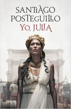Buy Yo, Julia: Premio Planeta 2018 by Santiago Posteguillo and Read this Book on Kobo's Free Apps. Discover Kobo's Vast Collection of Ebooks and Audiobooks Today - Over 4 Million Titles! Got Books, Book Club Books, Books To Read, Patti Smith, Jake Brown, Historischer Roman, Ebooks Pdf, Booker T, Romance