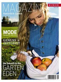 Kurier NATÜRLICH LEBEN | Kiosk | Austria-Kiosk Kiosk, Magazine, Food, Natural Life, Magazines, Essen, Meals, Yemek, Eten
