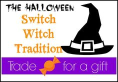 Overwhelmed with all the Halloween candy?  Get rid of it with a simple Switch Witch trade.  It's a very fun tradition.  #halloween