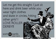 I LOVE ROLLER DERBY!!!