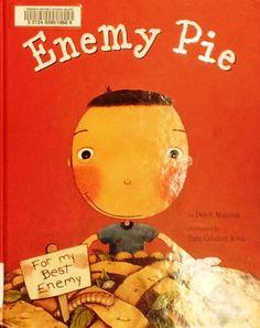 Enemy Pie by Derek Munson and Tara Calahan King