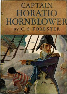 Captain Horatio Hornblower by C. S. Forester - The first story of Forester's classic British navy hero.