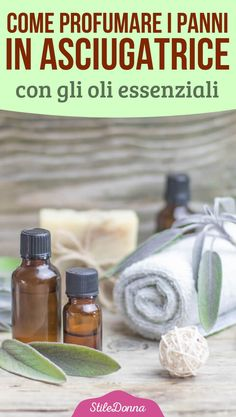 Come profumare i panni in asciugatrice con gli oli essenziali | STILE DONNA Desperate Housewives, Laundry Hacks, Household Cleaners, Fresh And Clean, Green Cleaning, Natural Cleaning Products, Home Hacks, Housekeeping, Clean House