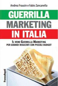 Andrea Frausin, co-autore del libro Guerrilla Marketing in Italia, editore Franco Angeli