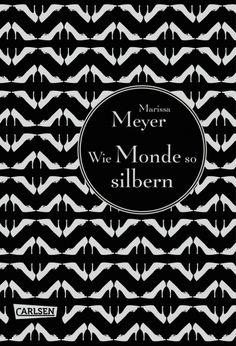 "Cinder - Germany cover. Title: ""Wie Monde so silbern"" (translates to ""Like moons so silver"")."