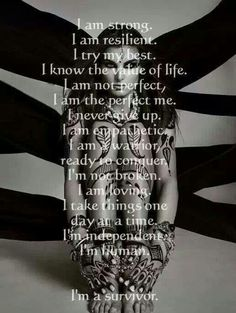 I am a survivor A Help for narcissistic sociopath relationship survivors! Self Love Affirmations, My Champion, Narcissistic Sociopath, Emotional Abuse, Up Girl, Strong Women, Stay Strong, Encouragement, Inspirational Quotes