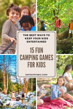 The 15 best camping games for kids. Our kids love these games and they help to ensure our kids have fun on our camping trips. #TentsnTrees #campinggames #campingwithkids