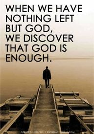 God is ALWAYS enough!