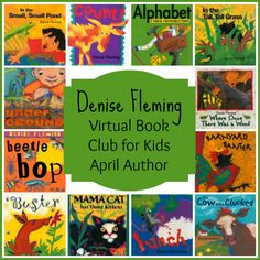 Denise Fleming is April's Featured Author for the Virtual Book Club for Kids
