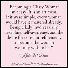 The Classy Woman ® || The Modern Guide to Becoming a More Classy Woman. <> @kimludcom