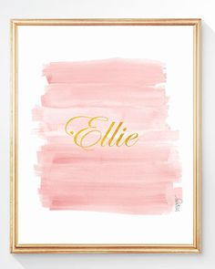 A romantic blush pink and gold ombre art print with gold lettering created from my original watercolor painting. Just put your special name in