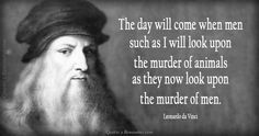 The day will come when men… – Quotes 2 Remember
