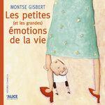 Petites (et grandes) emotions de la vie - Montse Gisbert - Alice - Histoire Comme Ca