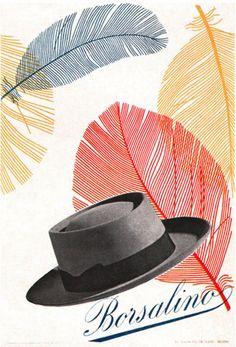 Max Huber Illustration    Advertising poster for Borsalino, an Italian hat manufacturer. From Gebruachsgraphik No. 5, 1955.