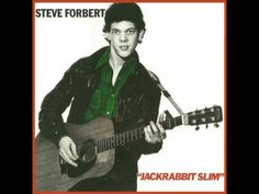 Steve Forbert - Jackrabbit Slim - I'm In Love With You