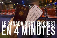 Le Canada d'Est en Ouest en 4 minutes ...