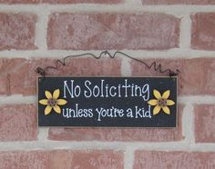 The best NO SOLICITING sign!