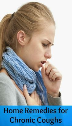 Home Remedies for Chronic Coughs