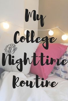 College Nighttime Routine