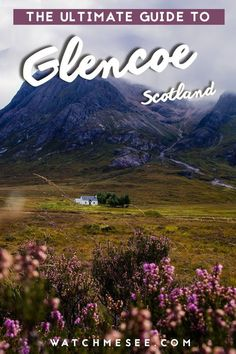 the top things to do in Glencoe in the Scottish Highlands in this travel guide.Don't miss the top things to do in Glencoe in the Scottish Highlands in this travel guide. Scotland Vacation, Scotland Travel, Scotland Trip, Scotland Hiking, Glasgow Scotland, Europe Travel Tips, Asia Travel, Travel Hacks, Europe Packing
