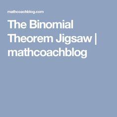 The Binomial Theorem Jigsaw   mathcoachblog