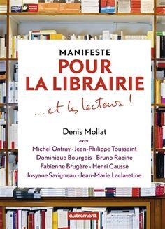 Manifeste pour la librairie... et les lecteurs ! - | Editions Autrement