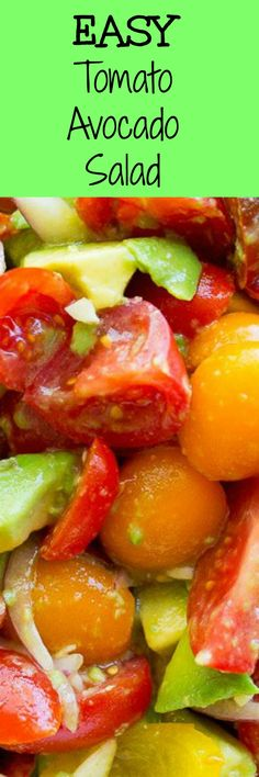 This Easy Tomato Avocado Salad takes about 10 minute to make and is so fresh and delicious!  Perfect for your next BBQ or picnic.  Vegetarian/vegan/gluten free