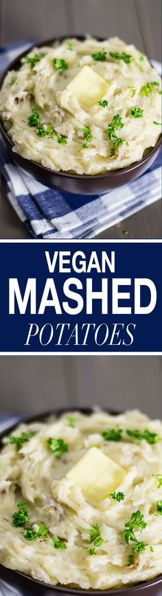 Vegan mashed potatoes recipe made using a delicious garlic and onion puree, vegan butter, and almond milk. These are a hit every time!