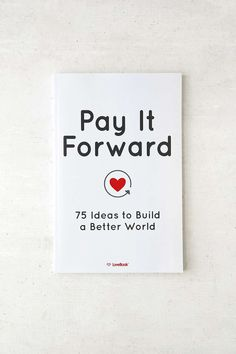 Written for the 2017 summer library reading theme build a better pay it forward 75 ideas to build a better world by lovebook robyn smith fandeluxe Choice Image