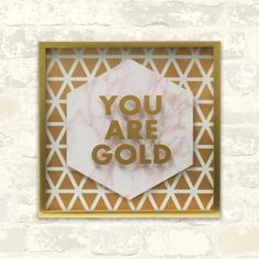Shop You Are Gold Shadowbox