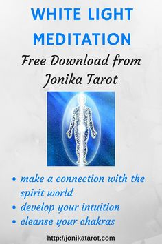 If you want to make a connection with the spirit world or you want to develop your #intuition, you should get this #meditation! It's easy to do and it's free.  My white light meditation will help you start on your spiritual path and allow you to explore your potential.  If you are a seasoned Tarot reader or intuitive, this meditation will cleanse your chakras and strengthen your abilities. jonikatarot.com/...