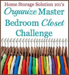 How to declutter and organize your closet, with step by step instructions. {part of the 52 Week Organized Home Challenge on Home Storage Solutions 101}
