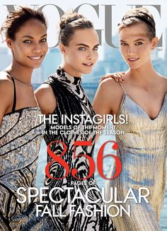 Vogue Puts Three Supermodels on Its September Issue Cover, Including Cara Delevingne?See Who Else Made the Cut!