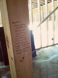 Before the drywall was installed in our new home, I decided to mark several of the studs throughout the house with certain Bible verses. Some of these verses have to do with the room and the purpos...