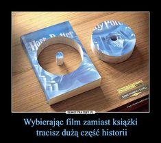 Wybierając film zamiast książki tracisz dużą część historii – Wtf Funny, Funny Memes, Jokes, World Of Books, Bookstagram, Best Memes, True Stories, Book Lovers, Book Worms