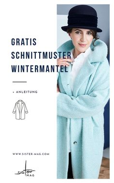 44 Hellblauer Mantel mit großem Kragen Sewing pattern winter coat for women and women for sewing yourself. Light blue coat with a large collar. You can find free instructions and patterns on sister-ma Winter Coats Women, Coats For Women, Jackets For Women, Clothes For Women, What Is Fashion Designing, Become A Fashion Designer, Coat Patterns, Clothing Patterns, Skirt Patterns