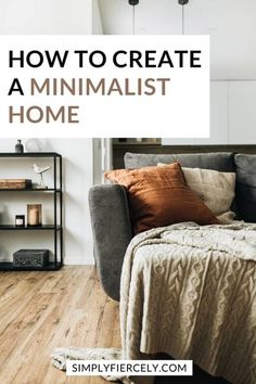 Have you ever wondered how to create a warm minimalist home? A space that's not too cluttered or too bare? Instead, it's a place that feels just right for you and your family. If so, here are 10… More Minimalist Living Tips, Minimal Living, Minimalist Lifestyle, Minimalist Home, Living Simple Life, Slow Living, Home Hacks, Home Organization, Feels
