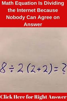 Math Equation Is Dividing the Internet Because Nobody Can Agree on Answer Simple Math, I Am Bad, Need To Know, Cute Couples, Fails, It Hurts, Divider, Internet, Math Equations