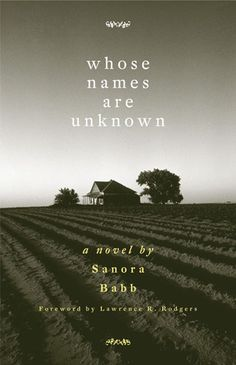 """""""Whose Names Are Unknown"""" by Sanora Babb is a novel about people uprooted from Oklahoma in the 1930s and their life in California, land conservation, labor relations, migration flows, refugee crisis, and government's role in the economy. Meets ELA Standards: RL.8.1, RL.8.2, RL.8.3, RL.8.4, RL.8.5, RL.8.6, RL.8.10."""