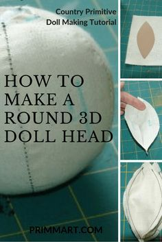 Learn how to make round doll head to create your own country, primitive, and whimsical style handmade dolls. Learn step by step from a doll artist. dolls How to Make A Round Doll Head - Prim Mart Handmade Dolls Patterns, Felt Doll Patterns, Primitive Doll Patterns, Doll Clothes Patterns, Primitive Crafts, Fabric Doll Pattern, Primitive Snowmen, Primitive Furniture, Primitive Country