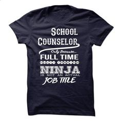 Ninja School Counselor T-Shirt #tee #hoodie. MORE INFO => https://www.sunfrog.com/LifeStyle/Ninja-School-Counselor-T-Shirt-49149151-Guys.html?60505