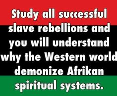African Spiritual Systems, Black Resistance, Black Revolution
