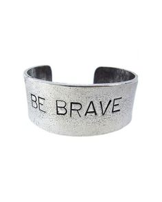 You are who you are. Be brave, Believe in yourself. Have faith.